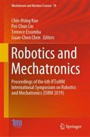 Cover image for Robotics and Mechatronics : Proceedings of the 6th IFToMM International Symposium on Robotics and Mechatronics (ISRM 2019)