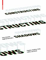 Cover image for Constructing shadows : pergolas, pavilions, tents, cables, and plants