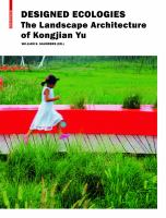 Cover image for Designed ecologies : the landscape architecture of Kongjian Yu