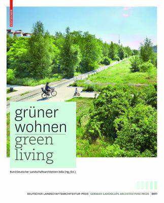 Cover image for Green living : contemporary German landscape architecture
