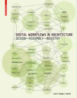 Cover image for Digital worklows in architecture : designing design -- designing assembly -- designing industry