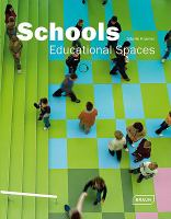Cover image for Schools : Educational Spaces