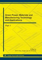 Cover image for Green power, materials and manufacturing technology and applications : selected, peer reviewed papers from the International Conference on Green Power, Materials and Manufacturing Technology and Applications (GPMMTA2011), July 15-18, 2011, Chongqing, China