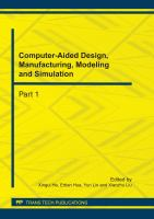 Cover image for Computer-aided design, manufacturing, modeling and simulation : selected, peer reviewed papers from the International Conference on Computer-Aided Design, Manufacturing, Modeling and Simulation (CDMMS 2011), September 13-16, 2011, Hangzhou, China