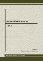 Cover image for Advanced textile materials : selected, peer reviewed papers from the 2011 International Conference on Textile Engineering and Materials (ICTEM 2011), September 23-25, 2011, Tianjin, China