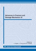 Cover image for Advances in fracture and damage mechanics XI : selected, peer reviewed papers from the 11th International Conference on Fracture and Damage Mechanics (FDM 2012), September 18-21, 2012, Xian, China