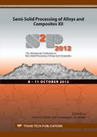 Cover image for Semi-solid Processing of Alloys and Composites XII : selected peer reviewed papers from the 12th International Conference on Semi-Solid Precessing of Alloys and Composites (S2P 2012), October 8-111, 2012, Cape Town, South Africa