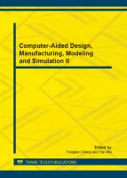 Cover image for Computer-aided design, manufacturing, modeling and simulation II selected, peer reviewed papers from the 2nd International Conference on Computer-Aided Design, Manufacturing, Modeling and Simulation (CDMMS 2012), September 21-23, 2012, Chongqing, China