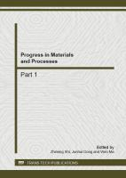 Cover image for Progress in materials and processes : selected, peer reviewed papers from the 2nd International Conference on Materials and Products Manufacturing Technology (ICMPMT 2011), September 22-23, 2012, Guangzhou, China