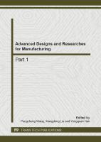 Cover image for Advanced designs and researches for manufacturing : selected, peer reviewed papers from the 2nd International Conference on Materials and Products Manufacturing Technology (ICMPMT 2012), September 22-23, 2012, Guangzhou, China