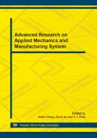 Cover image for Advanced research on applied mechanics and manufacturing system : selected, peer reviewed papers from the 2012 international conference on applied mechanics and manufacturing system (AMMS2012), November 24-25, 2012, Guangzhou, China