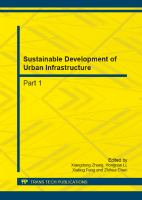 Cover image for Sustainable development of urban infrastructure : selected, peer reviewed papers from the 2nd international conference on civil engineering and transportation (ICCET 2012), October 27-28 2012, Guilin, China