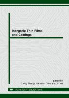 Cover image for Inorganic thin films and coatings : selected peer reviewed papers from the 2012 workshop on inorganic thin films and coatings, July 16-18, 2012, Guilin, China