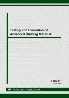 Cover image for Testing and evaluation of advanced building materials : selected, peer reviewed papers from the first national academic symposium on testing and evaluation of building materials (TEBM 2012), June 22-24, 2012, Shanghai, China