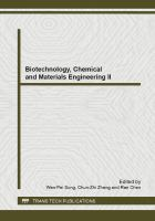 Cover image for Biotechnology, chemical and materials engineering II : selected, peer reviewed papers from the 2012 the 2nd international conference on biotechnology, chemical and materials engineering (CBCME 2012), December 28-29, 2012, Xiamen, China