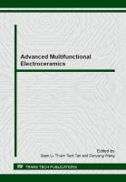 Cover image for Advanced multifunctional electroceramics : selected, peer reviewed papers from the 5th International Conference on Electroceramics, December 12-16, 2011, Sydney, Australia