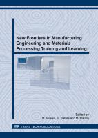 Cover image for New frontiers in manufacturing engineering and materials processing training and learning : selected, peer reviewed papers from the III especial symposium on new frontiers in manufacturing engineering and materials  processing training and learning, July 18-20, 2012, Las Palmas de Gran Canaria, Spain