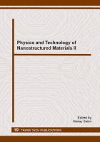 Cover image for Physics and technology of nanostructured materials II : selected, peer reviewed papers from the Second Asia Conference on Physics and Technology of Nanostructured Materials (ASCO-Nanomat 2013), August 20-27, 2013, Vladivostok, Russia