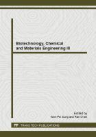 Cover image for Biotechnology, chemical and materials engineering III : selected, peer reviewed papers from the 2013 3rd International Conference on Biotechnology, Chemical and Materials Engineering (CBCME 2013), December 12-13, 2013, Hong Kong, China