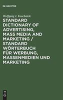 Cover image for Standard dictionary of advertising mass media and marketing : English-German