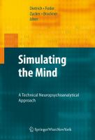Cover image for Simulating the mind : a technical neuropsychoanalytical approach