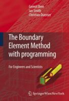 Cover image for The boundary element method with programming : for engineers and scientists