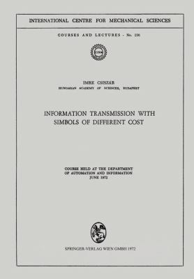 Cover image for Information transmission with symbols of different cost