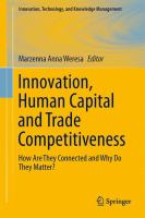 Cover image for Innovation, human capital and trade competitiveness : how are they connected and why do they matter? Comparing countries in Europe, North America, and Asia
