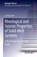 Cover image for Rheological and seismic properties of solid-melt systems : a mechanical spectroscopy study