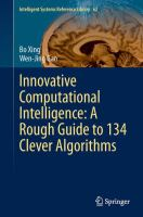 Cover image for Innovative computational intelligence : a rough guide to 134 clever algorithms