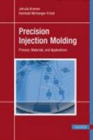 Cover image for Precision injection molding : process, materials and applications