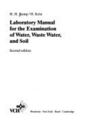 Cover image for Laboratory manual for the examination of water, waste water, and soil