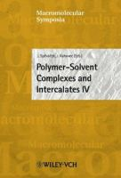 Cover image for 4th International Conference on Polymer-Solvent Complexes and Intercalates : 63rd meeting of Prague Meetings on Macromolecules, Institute of Macromolecular Chemistry, Academy of Sciences of the Czech Republic, Prague, Czech Republic, held in Prague, Czech Republic, July 22-25, 2002