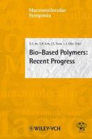 Cover image for Bio-based polymers :  recent progress