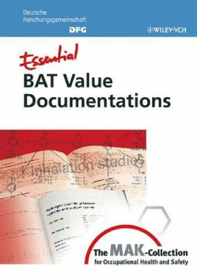 Cover image for Essential BAT value documentations from the MAK-Collection for occupational health and safety