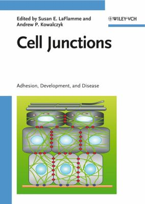 Cover image for Cell junctions : adhesion, development, and disease