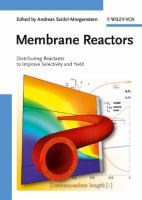 Cover image for Membrane reactors : distributing reactants to improve selectivity and yield