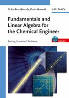 Cover image for Fundamentals and linear algebra for the chemical engineer solving numerical problems