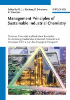 Cover image for Management principles of sustainable industrial chemistry : theories, concepts and industrial examples for achieving sustainable chemical products and processes from a non-technological viewpoint