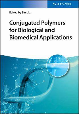 Cover image for Conjugated Polymers for Biological and Biomedical Applications