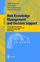 Cover image for Web knowledge management and decision support : 14th International Conference on Applications of Prolog, INAP 2001, Tokyo, Japan, October 20-22, 2001 : revised papers