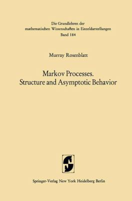 Cover image for Markov processes : structure and asymptotic behavior