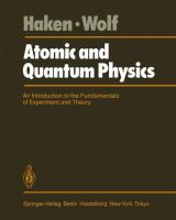 Cover image for Atomic and quantum physics : an introduction to the fundamentals of experiment and theory