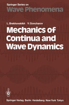 Cover image for Mechanics of continues and wave dynamics