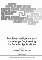 Cover image for Machine intelligence and knowledge engineering for robotic applications