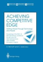 Cover image for Achieving competitive edge getting ahead through technology and people