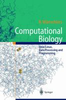 Cover image for Computational biology : Unix/Linux, data processing, and programming