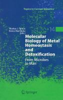 Cover image for Molecular biology of metal homeostasis and detoxification : from microbes to man