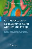 Cover image for An introduction to language processing with Perl and Prolog : an outline of theories, implementation, and application with special consideration of English, French, and German