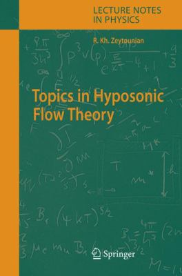 Cover image for Topics in hyposonic flow theory